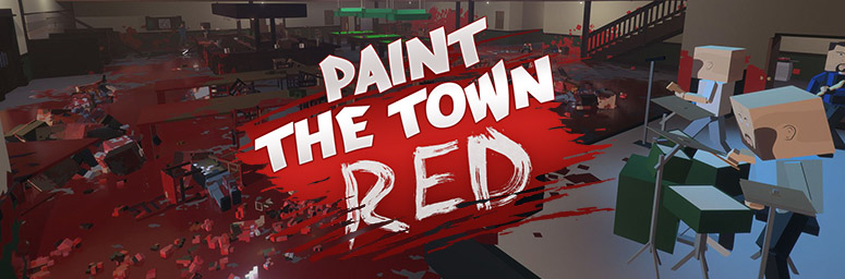 Paint The Town Red v0.8.357 - Торрент