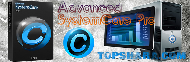 Advanced SystemCare Pro 11 + Ключ