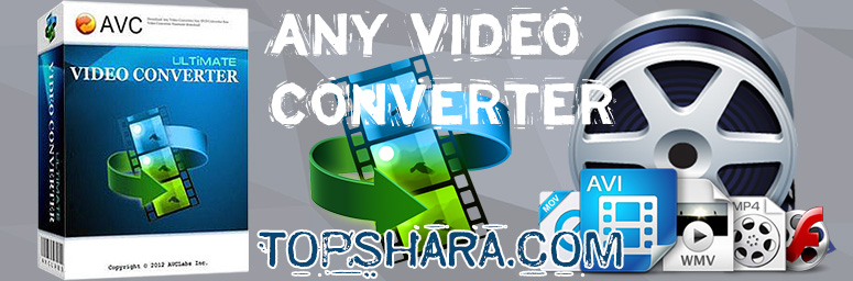 Any Video Converter Ultimate + Ключ