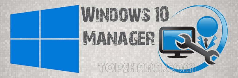Windows 10 Manager v2.2.6 + Код активации