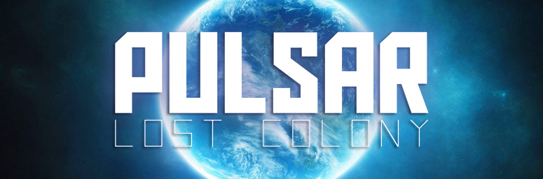 PULSAR: Lost Colony v18.7