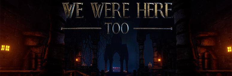 We Were Here Too на русском языке - Торрент